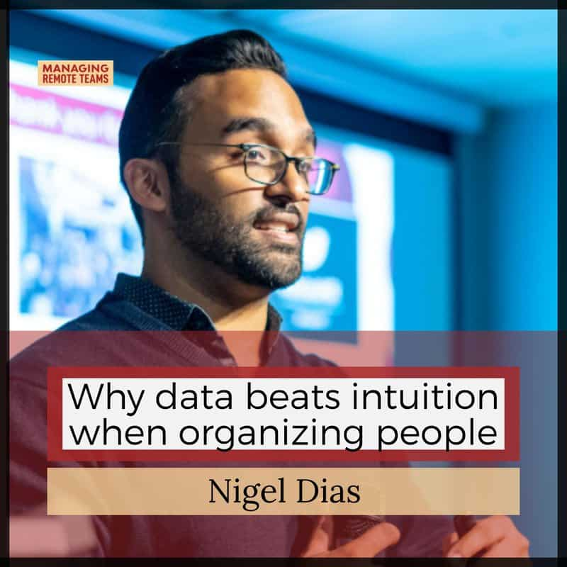 Nigel Dias on organizing people