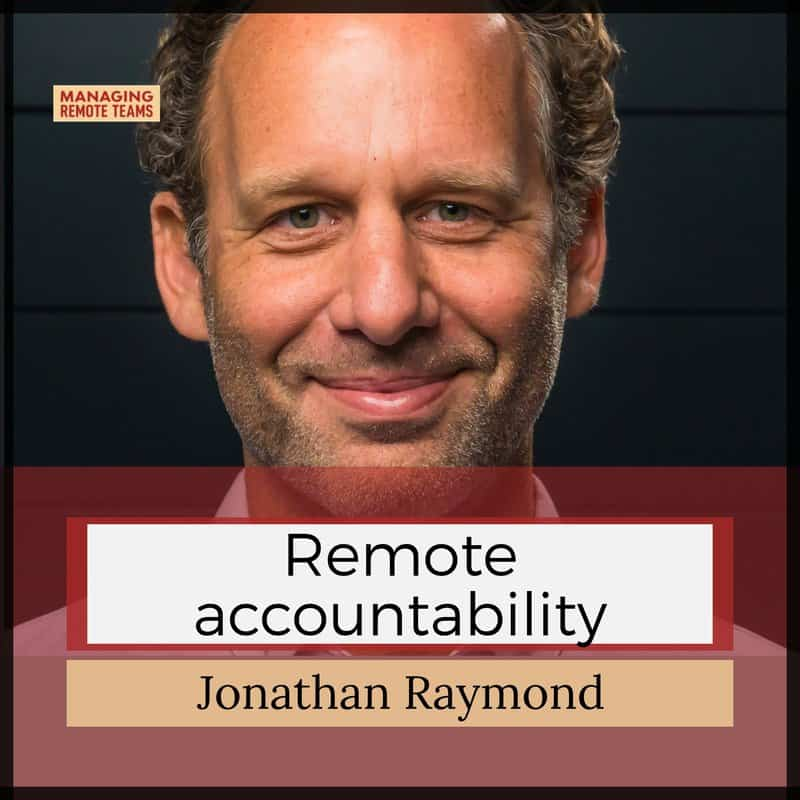 remote accountability with jonathan raymond